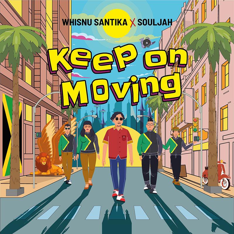 Whisnu Santika X Souljah Semangati Masyarakat Via `Keep On Moving`